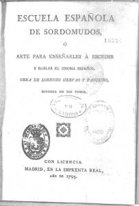 Primera página de Escuela Española de Sordomudos (Hervás y Panduro, 1795) Fuente: Biblioteca Virtual Miguel de Cervantes)